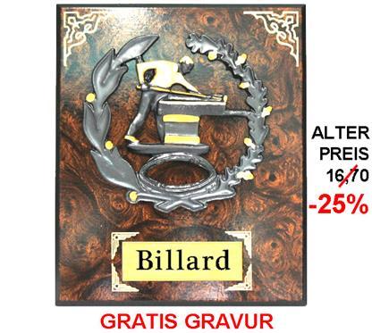 """Billard-Holzschild """"-25% Rabatt-Aktion"""":   BILLARD-Motiv aus Steingussmaterial 3-färbig bemalt auf einem Wurzelholzschi"""